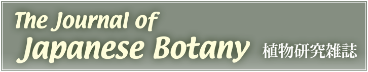 The Journal of Japanese Botany 植物研究雑誌